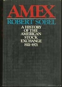 AMEX A History of the American Stock Exchange 1921-1971, Sobel, Robert