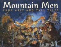 image of Mountain Men: True Grit and Tall Tales