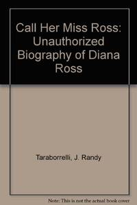 image of Call Her Miss Ross: Unauthorized Biography of Diana Ross