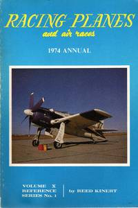 Racing Planes and Air Races, Vol. 10: 1974 Annual
