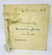 [MENU] [LAW] Columbia '89 Graduation Dinner June 12th, 1889 - THE BRUNSWICK