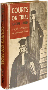 Courts on Trial, Myth and Reality in American Justice, 1949