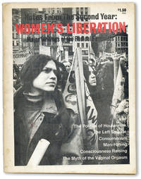 Notes from the Second Year: Women's Liberation. Major Writings of the Radical Feminists