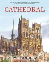 image of Cathedral: The Story of Its Construction, Revised and in Full Color