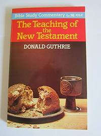 image of Teaching of the New Testament (Bible Study Commentary S.)