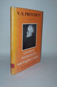 GEORGE MEREDITH AND ENGLISH COMEDY The Clark Lectures for 1969