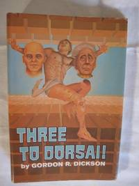 image of THREE TO DORSAI
