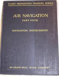 AIR NAVIGATION PART FOUR NAVIGATION INSTRUMENTS