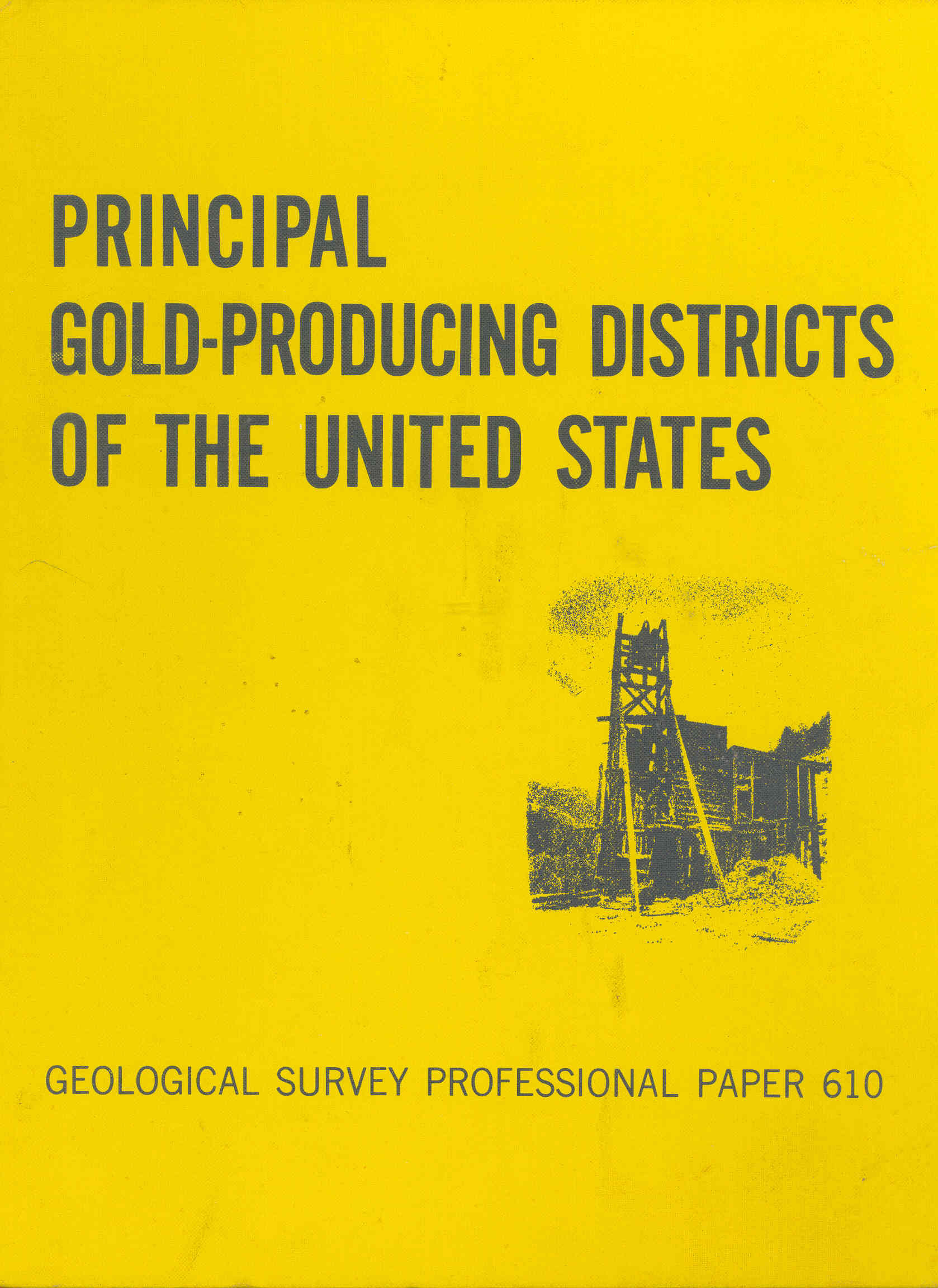 Principal Gold Producing Districts Of The United States