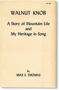 image of Walnut Knob: A Story of Mountain Life and My Heritage in Song