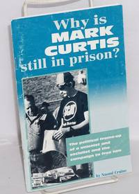 Why is Mark Curtis still in prison