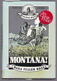 image of Montana - Wagons West Volume 10 [ Large Print ]