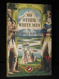 No Other White Men, A True Story of Adventure (Puffin Story Book No. PS29)