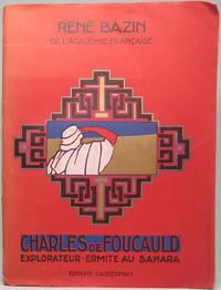 image of Charles de Foucauld: Explorateur de Maroc, Ermite du Sahara