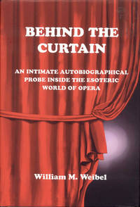 Behind the Curtain: An Intimate Autobiographical Probe Into the Esoteric World of Opera