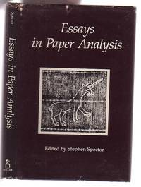 Essays in Paper Analysis by  Stephen (ed.) Spector - First Edition - (1987) - from Renaissance Books (SKU: 9368)