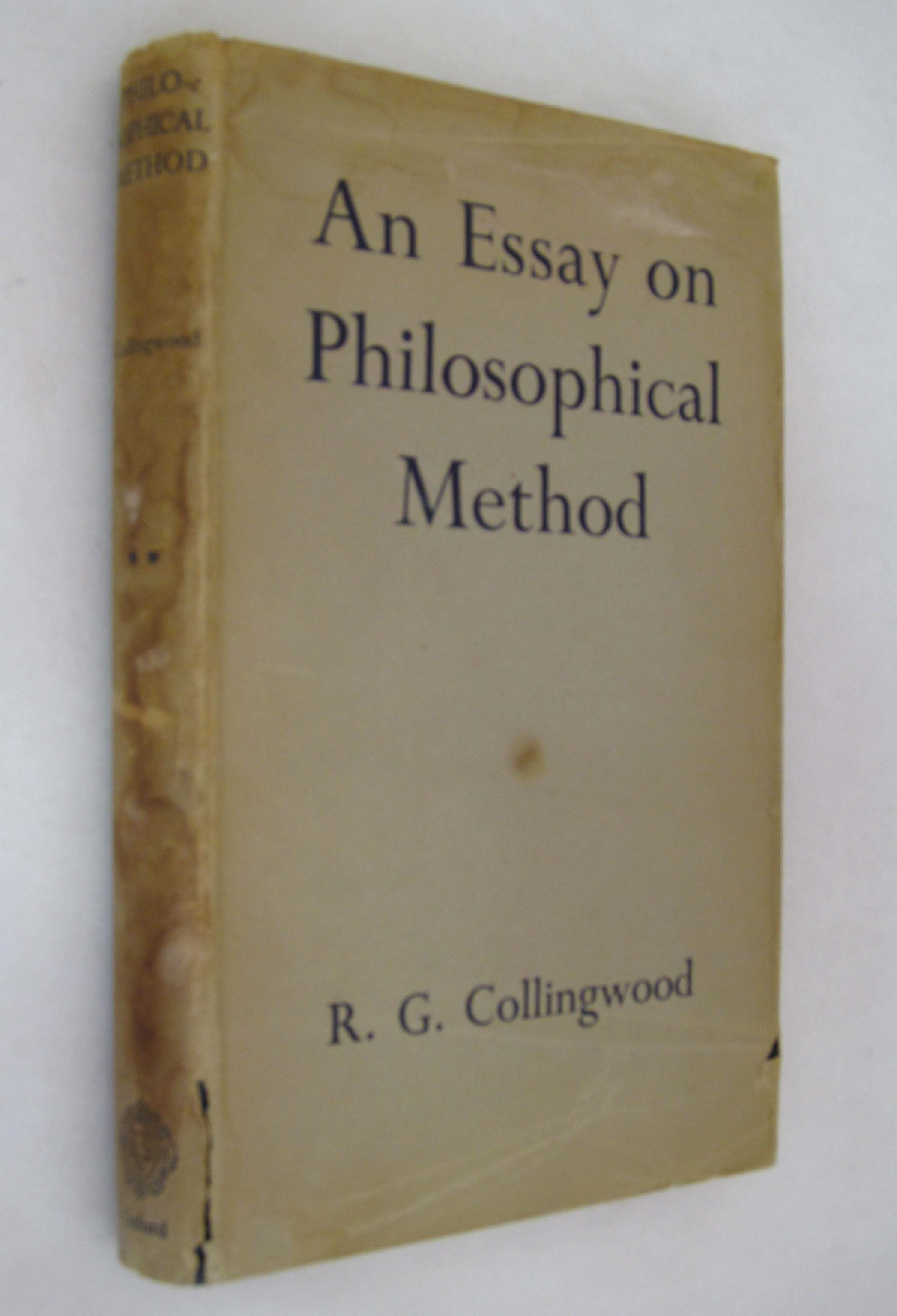 an essay in philosophical method collingwood Charles hartshorne, an essay on philosophical method r g collingwood , the international journal of ethics 44, no 3 (apr, 1934): 357.