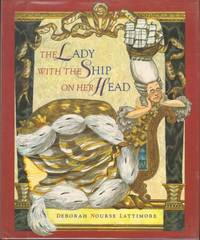 THE LADY WITH THE SHIP ON HER HEAD by Lattimore, Deborah Nourse