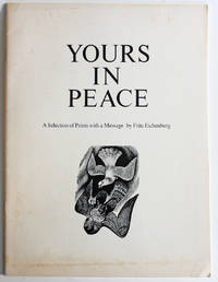 Yours in Peace: A Selection of Prints with a Message by Fritz Eichenberg