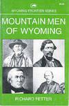 Mountain Men of Wyoming