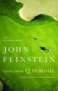 Tales from Q School : Inside Golf's Fifth Major