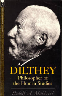 image of Dilthey: Philosopher of the Human Studies