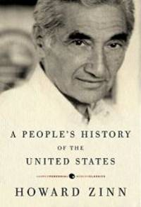 A People's History of the United States (Modern Classics) by Howard Zinn - Paperback - 2010-07-06 - from Books Express (SKU: 0061965588q)