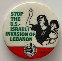 image of Stop the US-Israeli Invasion of Lebanon [pinback button]