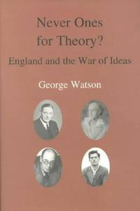 Never Ones For Theory: England and the War of Ideas