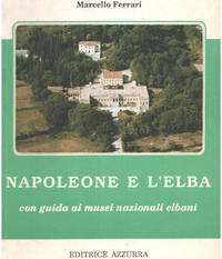 image of Napoleone e l'elba con guida ai museinazionali elbani