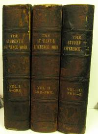 THE STUDENT'S REFERENCE WORK, A CYCLOPEDIA FOR TEACHERS, STUDENTS, AND  FAMILIES, 3 VOLUME SET