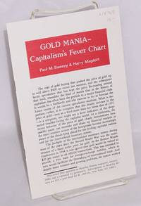 image of Gold mania - capitalism's fever chart
