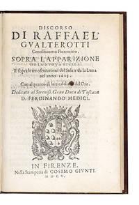 Discorso...sopra l'Apparizione de la Nuova Stella.  E sopra le tre oscurazioni del Sole e de la Luna nel anno 1605.  Con alquanto di lume del arte del Oro