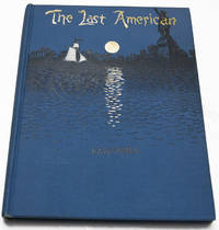 The Last American, a fragment from the Journal of Khan-Li