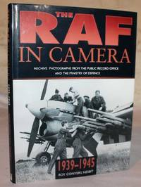 The RAF In Camera - 1939-1945 by Roy Conyers Nesbit - Hardcover -   - 1996 - from H4o Books and Biblio.co.nz