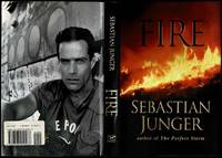 Fire by Sebastian Junger (1962-    ) - First - 2001 - from The Book Collector ABAA, ILAB (SKU: L1039)