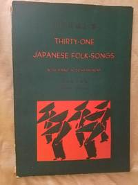 THIRTY ONE JAPANESE FOLK SONGS with Piano Accompaniment