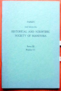 Manitou Memories. Essay in Papers Read Before the Historical and Scientific Society of Manitoba. Series III, Number 13