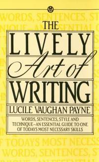 The Lively Art of Writing by  Lucile Vaughan Payne - Paperback - 1969 - from ThriftBooks (SKU: G0451627121I5N00)