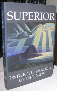 Superior:  Under the Shadow of the Gods    -(SIGNED)-