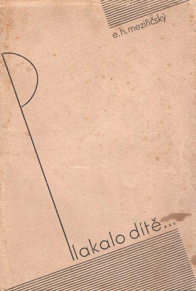 Letovice: self-published, 1931. Octavo (18.6 × 12.8 cm). Original typographically designed wrapp...