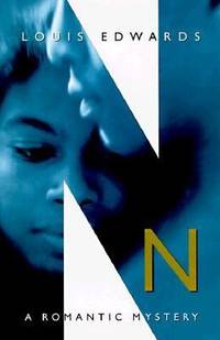 N : A Romantic Mystery by Louis Edwards - Hardcover - 1997 - from ThriftBooks (SKU: G0525941827I4N00)