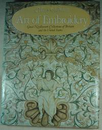 Art of Embroidery: Great Needlework Collections of Britain and the United States