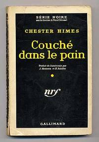 Couche dans le Pain by  Chester HIMES - Paperback - First Edition - 1959 - from Between the Covers- Rare Books, Inc. ABAA and Biblio.com
