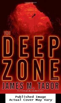 The Deep Zone: A Novel