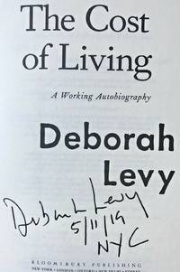 THE COST OF LIVING, A WORKING AUTOBIOGRAPHY (SIGNED, DATED & NYC)