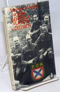 image of Vojska generala Vlasova v Cechach: Kniha a nepochopeni a zrade