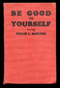 Be Good to Yourself: A Book of Short Stories