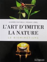 image of L'art d'imiter la nature: le biomimétisme