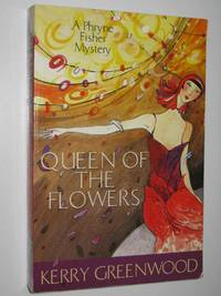 image of Queen of the Flowers - Phryne Fisher Series #14